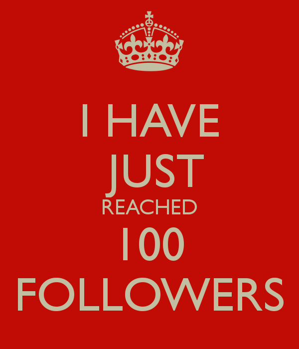 i-have-just-reached-100-followers